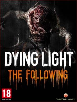 Dying Light: The Following. Enhanced Edition (2016/RePack)