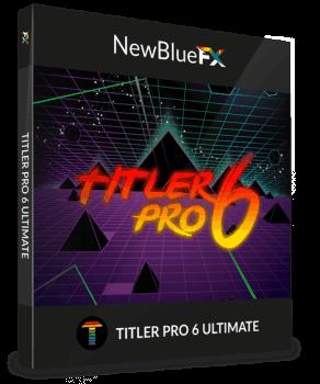 NewBlueFX Titler Pro 6.0.180719 Ultimate CE