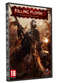 Killing Floor 2: Digital Deluxe Edition (2016/Repack)