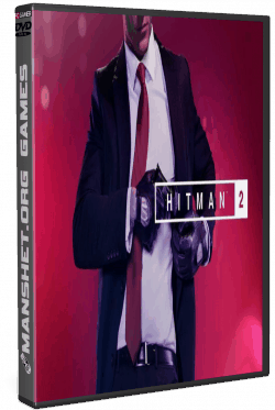 Hitman 2 - Gold Edition (2018/RePack) + DLC