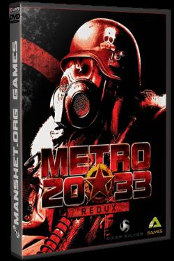 Metro 2033 Redux (2014/RePack)