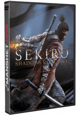 Sekiro: Shadows Die Twice (2019/RePack)